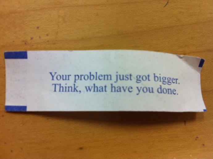 Come up with your own fortune cookie fortune?