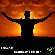 Does your religion fit around your lifestyle , or do you adapt and change to fit  around your religion?