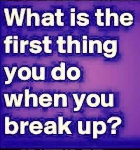 What's the 1st thing you do??