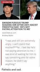 Is Emminem jumping on the celebrity Anti-Trump band wagon to try and stay relevant and sell his latest album?