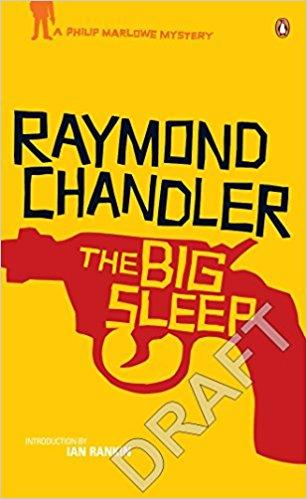 Have you ever read The Big Sleep?