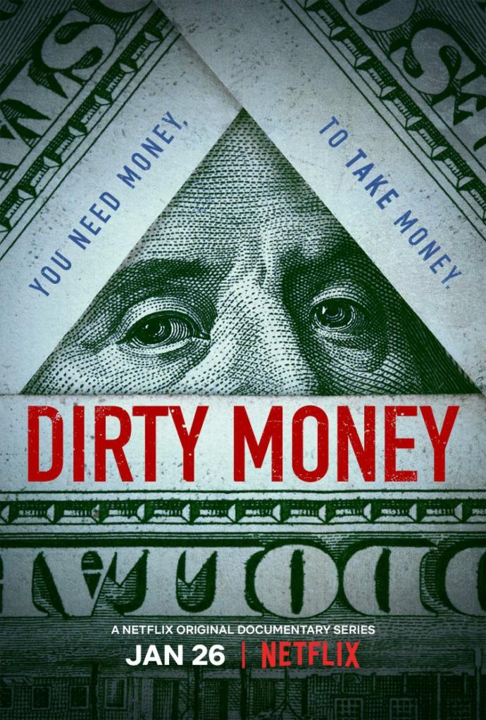 Have you ever seen the documentary called Dirty Money?