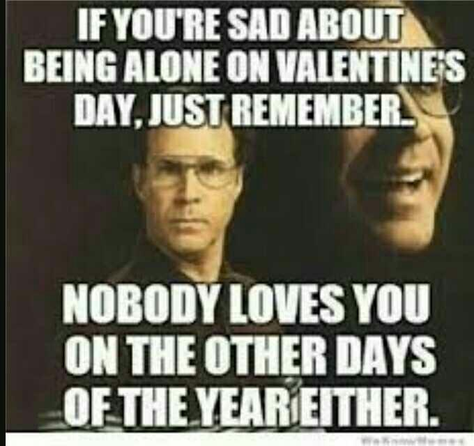 Who else doesn't care about Valentines day??