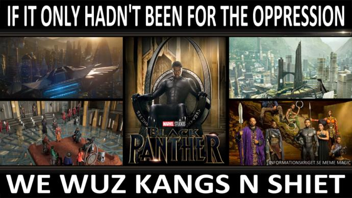 Would you like to live in Wakanda the fictional Black Nazi country from the movie Black Panther?