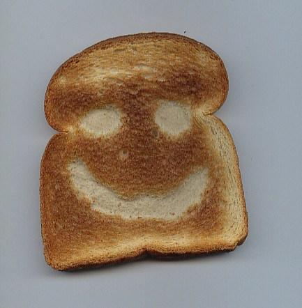 Has your toast ever smiled at you?
