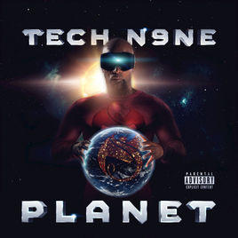 What do you think of Tech N9ne's album, Planet?