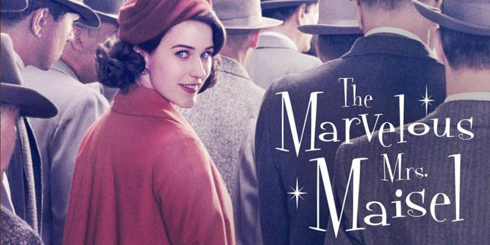 Do you watch Marvelous Mrs. Maisel?