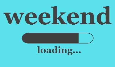 What are your plans for this weekend?