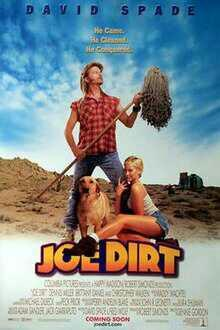 What do you think of Joe Dirt?