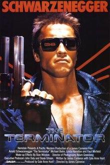Have you seen The Terminator?