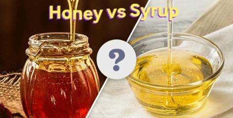 Which do you prefer - Syrup or Honey?