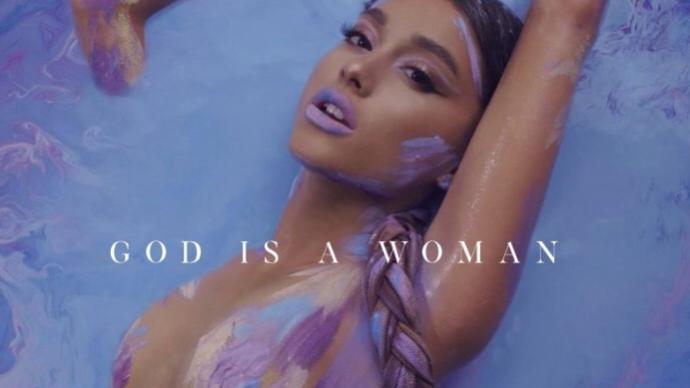 God Is a Woman?