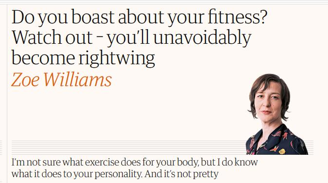 Do you boast about your fitness? Watch out, you are right wing now! Thoughts?