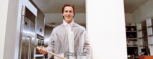 Oh! I don't know who Paul is!!! Never heard of him