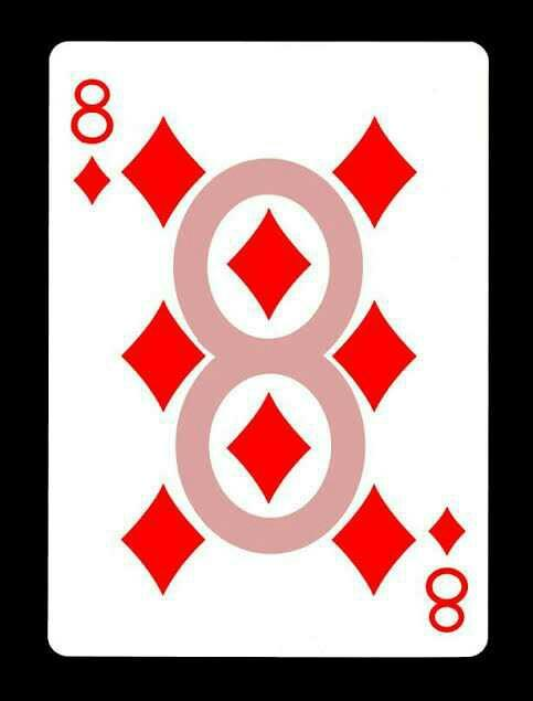 How old were you when you first saw the 8 in the middle of the 8 of diamonds?