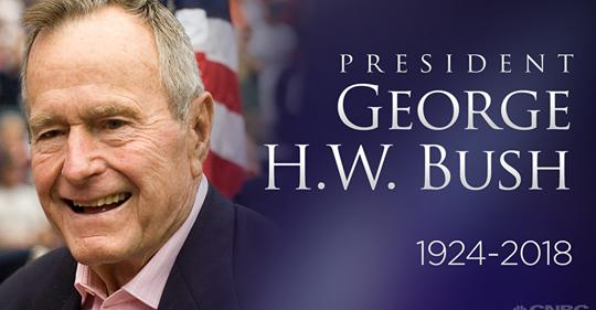BREAKING: Former US President George H. W. Bush Dead at 94. Thoughts?