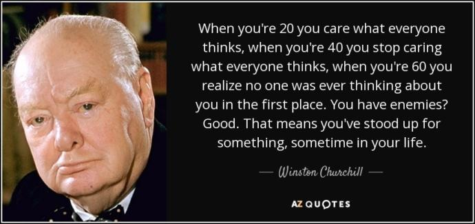 Do you agree with this quote by Winston Churchill?