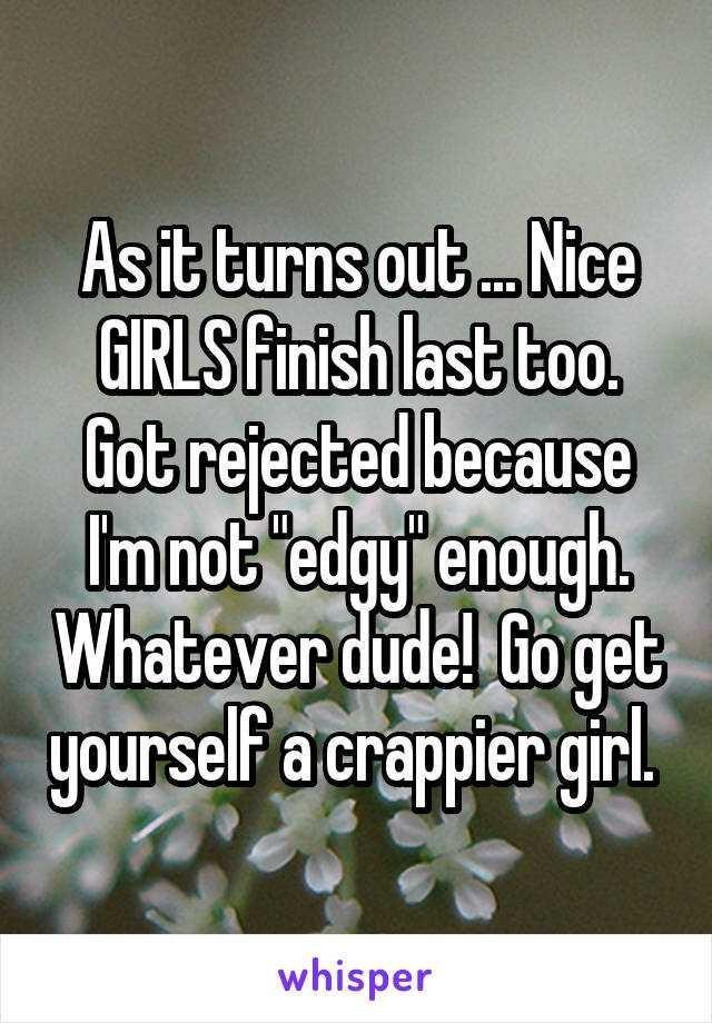 Why do nice girls finish last?