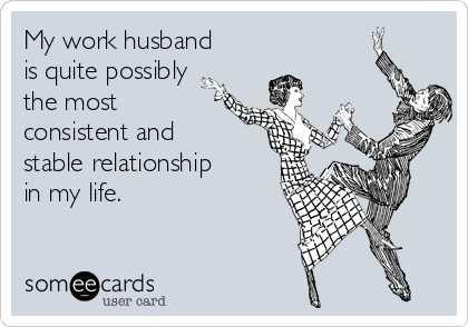 How would you feel if your SO had a work spouse?