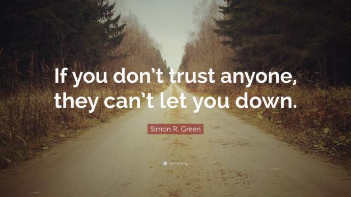 Who can you really trust in your life?