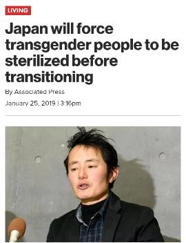 Japan to sterilize transgenders before they are allowed to transition, thoughts?