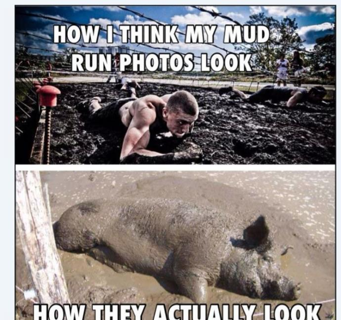 Would you participate in a mud run?