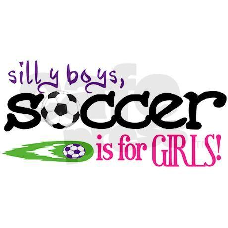 What do guys truly think of girls who play SOCCER?