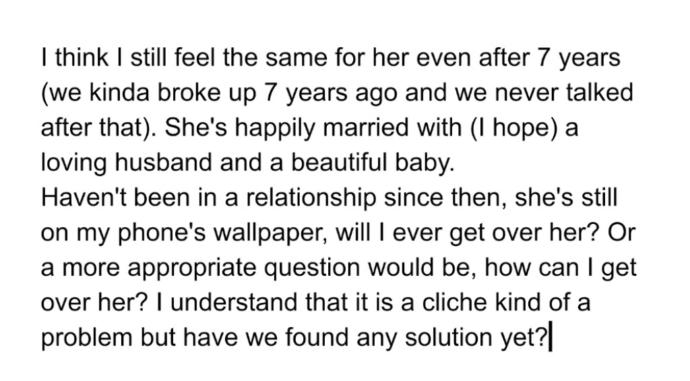 How to get over a long lost love?