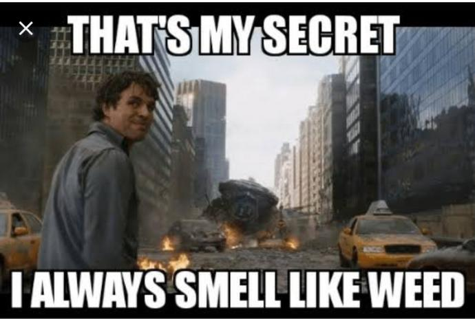 Smelling like weed?