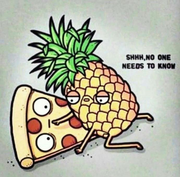 Even forbidden love is love.. C'mon where is my fellow Hawaiian pizza lovers?