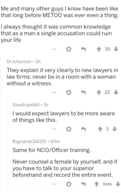 Is it true that you should never be in a room with a woman without a witness?