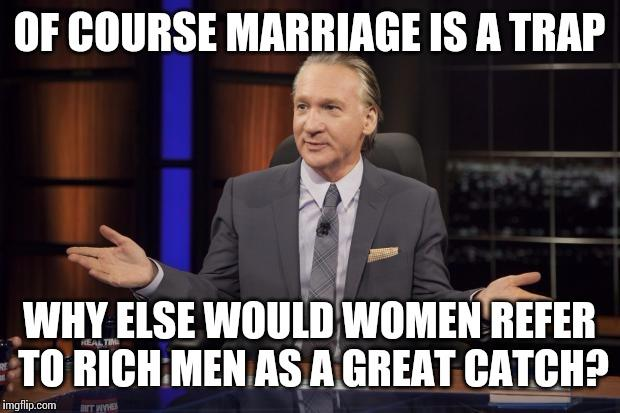 Why are men still getting married?