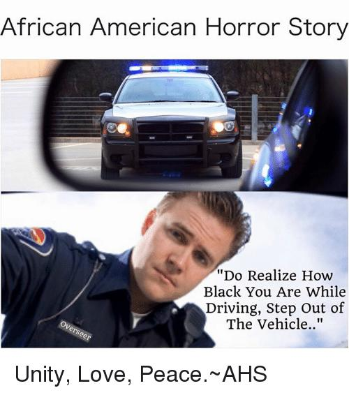 Habe you ever been pulled over by police for driving while black?