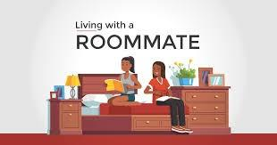 Have you ever had a roommate?