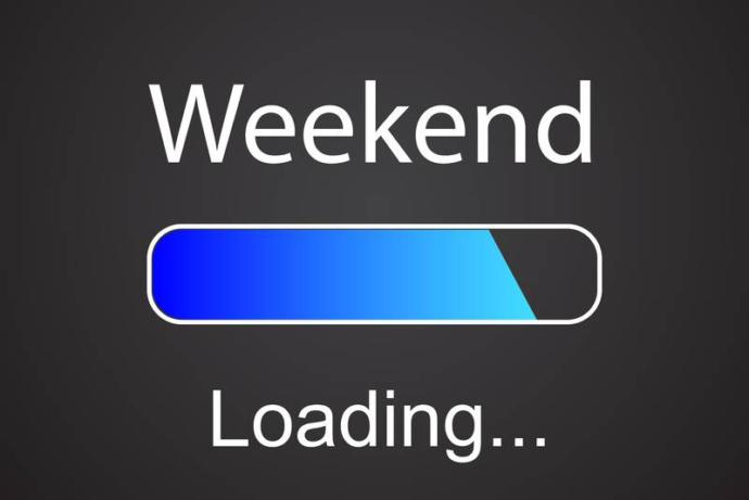 What weekend means to you?