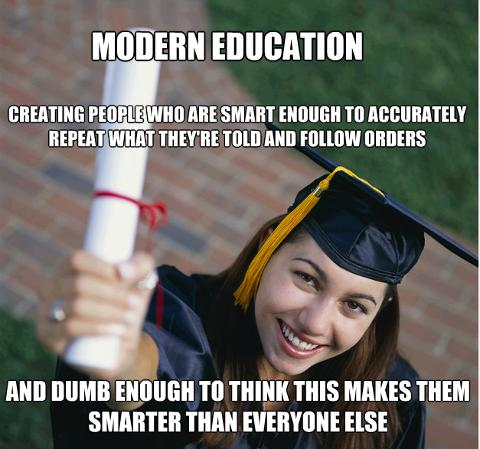 Would you say, that people, who believe, that having education equals to higher intelligence are stupid?