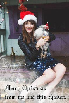 Why is this girl celebrating Christmas with this chicken?