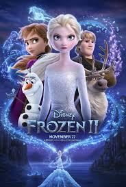 Did you see Frozen 2? If so was it better than the 1st?