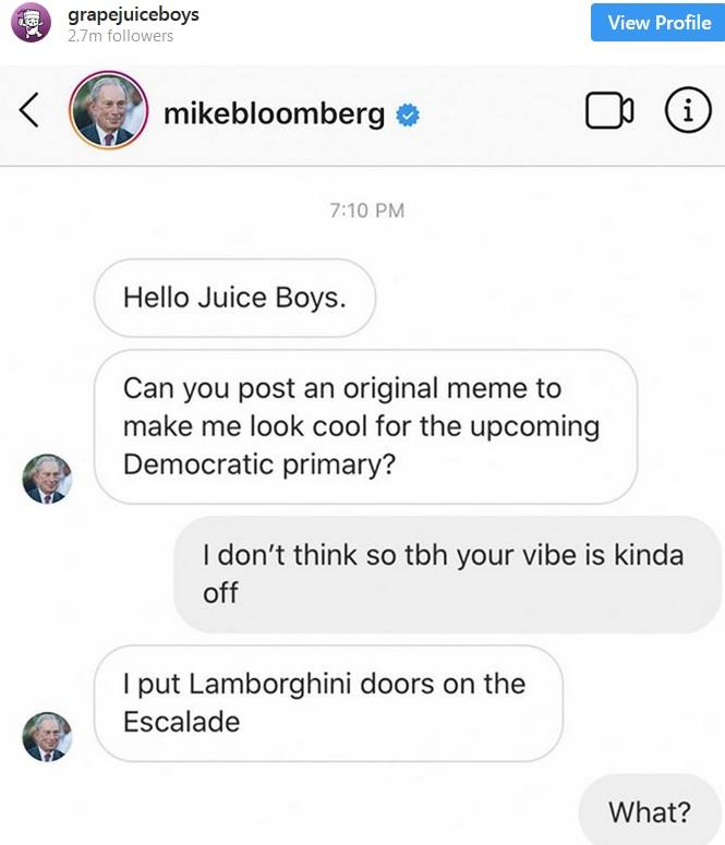 Bloomberg USA boomer politician spends money on memers to make him look cool with memes, thoughts?