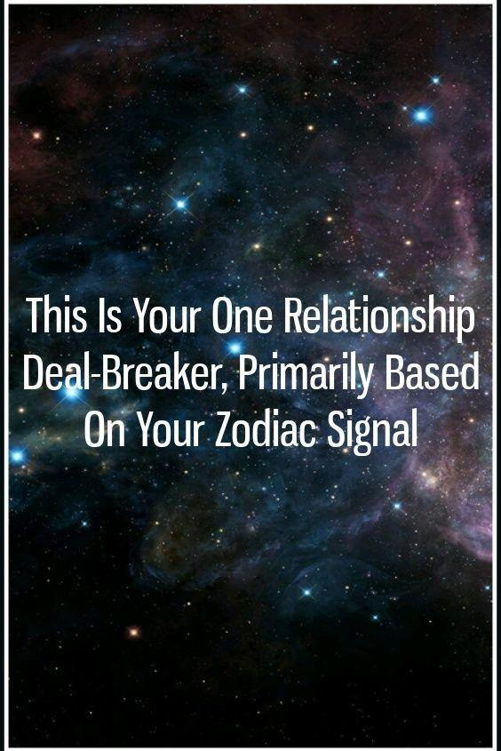 What would be a total deal breaker in a relationship according to you?