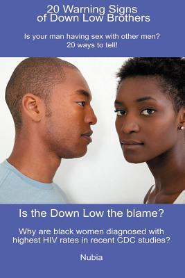 Why do you think a lot of black men are on the down low?