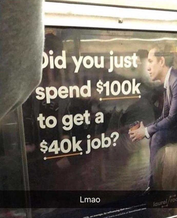 Is this train ad mocking college graduates, speaking the truth or is it exaggerated?