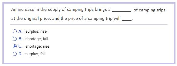 Anyone know this macro-econ answer? An increase in the supply of brings a (shortage/surplus) at the original price, and the price will (rise/fall)?