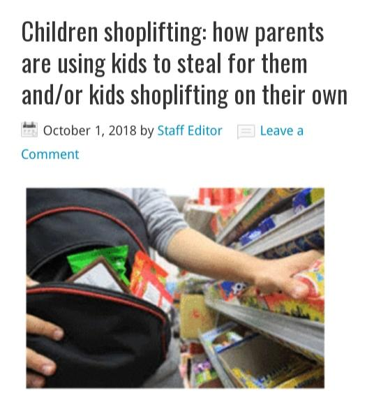 Stealing is bad enough, but using innocent children to steal? Dispicable..