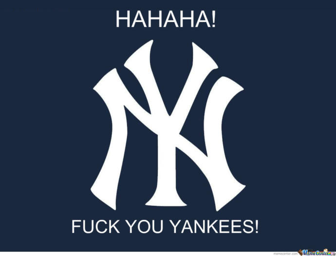 Fuck the Yankees?