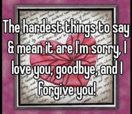 Whats Harder To Say? I Love You Or Im Sorry?