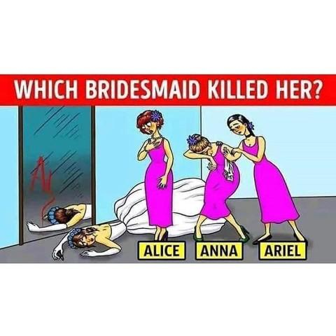 Puzzle: who killed the bride?