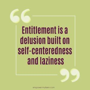 What is your view on entitlement?