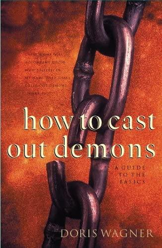 How spiritually important is it to learn how to cast out demons?