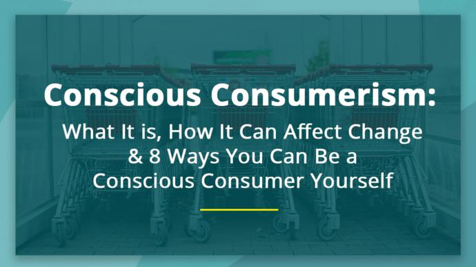 Do you try to be a conscious consumer?
